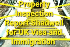 Property Inspection Report Shadwell for Immigration