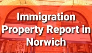 Immigration Property Inspection Report Norwich