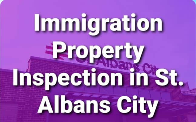 Immigration Property Inspection St. Albans City