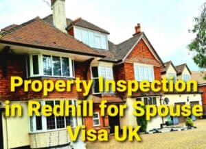Immigration Property Inspection Redhill, Surrey